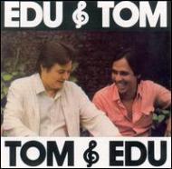 Edu E Tom