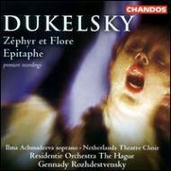 ドゥケルスキー:ゼフィルスとフローラ、墓碑銘 ロジェストヴェンスキー&ハーグ・レジデンティ管弦楽団