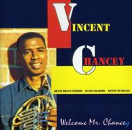 Welcome Mr Chancey