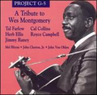 Tribute To Wes Montgomeryw / Tal Farlow, Herb Ellis, Jimmy Rainey