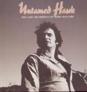 Merle Haggard/Untarned Hawk Incl. book