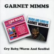 Cry Baby / Warm And Soulful