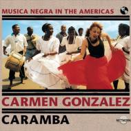 Caramba : Musica Negra In Theamericas