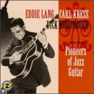 Pioneers Of Jazz Guitar 1927 -1939