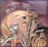 ランバート:ピアノと9人の奏者のための協奏曲 他 ブラウン/(p)/ナッシュ・アンサンブル
