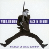Best Of Wilko Johnson: Back Inthe Night