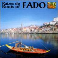 Raizes Do Fado -Roots Of Fado