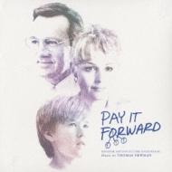 ペイ フォワード / 可能の王国/Pay It Forward - Soundtrack / Thomas Newman