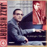 It's Midnight -Hungarian Jazzhistory 4