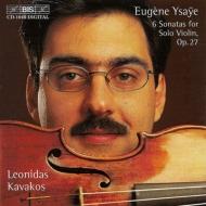 Sonatas For Solo Violin: Kavakos