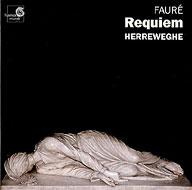 フォーレ:レクィエム(1901年版)、フランク:交響曲ニ短調 ヘレヴェッヘ&シャペル・ロワイヤル、他