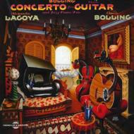Concerto For Guitar: Lagoya(G)Bolling(P)Etc