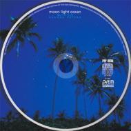 Moon Light Ocean -月の月光浴