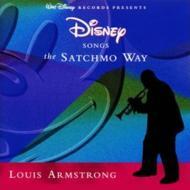 サッチモ シングス ディズニー Disney Songs The Satchmo Way -Remaster