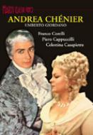 歌劇『アンドレア・シェニエ』全曲 コレッリ、カプッチッリ、カサピエトラ、バルトレッティ(1973)