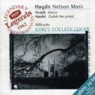 ハイドン:ネルソン・ミサ、ヴィヴァルディ:グローリア ウィルコックス&ケンブリッジ・キングス・カレッジ合唱団、ほか