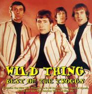 Troggs/Wild Things