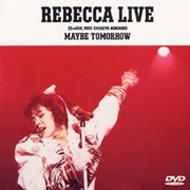 Rebecca Live Maybe Tomorrow