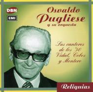 Sus Cantores De Los 50 Vidal Cobos Y Montero / Reliquias