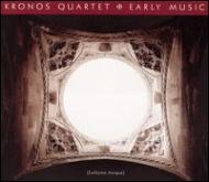 Kronos Quartet Early Music