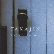 TAKAJIN SINGLE COLLECTION
