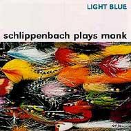 Light Blue -Schlippenbach Plays Monk