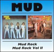 Mud Rock / Mud Rock 2