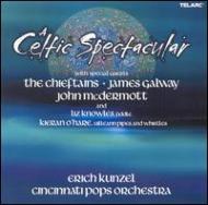 Celtic Spectacular: Kunzel / Cincinnati Pops.o Galway(Fl), Chieftains