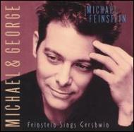 Michael And George -Feinsteinsings Gershwin