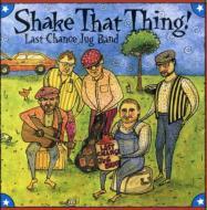 Shake That Thing!