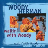 Wailin With Woody