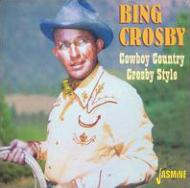 Cowboy Country -Crosby Style