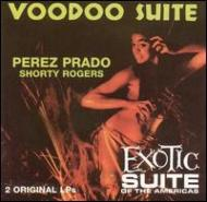 Voodoo Suite / Exotic Suite Ofthe Americas