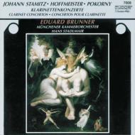 ホフマイスター:クラリネット協奏曲第2番、J.シュターミッツ:クラリネット協奏曲、他 ブルンナー、シュタードルマイヤー&ミュンヘン室内管