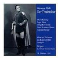 ヴェルディ(1813-1901)/Il Trovatore: Zimmermann / Stuttgart. ro Rosvaenge Reining