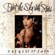 Paint The Sky With Stars -The Best Of Enya