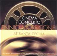 Cinema Concerto -Ennio Morricone At Santa Cecilia