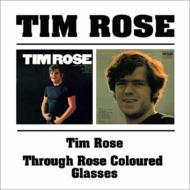 Tim Rose / Through Rose Coloured Glasses