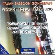 イタリアのファゴット協奏曲集 パオロ・カルリーニ、ズッカリーニ&アカデミア・イ・フィラルモニチ