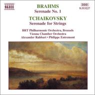 ブラームス:セレナード第1番(ラハバリ&ベルギー放送フィル)、チャイコフスキー:弦楽セレナード(アントルモン&ウィーン室内管)