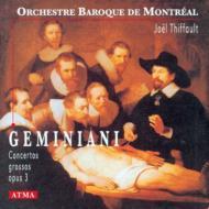 Concerto Grosso Op.3: Thiffault / Montreal Baroque.o