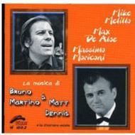 La Musica Di Bruno Martino & Matt Dennis E La Chiamano Estate