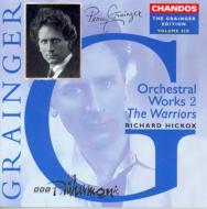 グレインジャー・エディション第6巻〈管弦楽作品集第2巻〉R・ヒコックス/BBCフィル