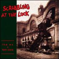 Scrabbing At The Lock