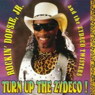 Turn Up The Zydeco