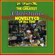 Dr Demento Presents The Greatest Christmas Novelty Cd