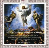 La Trasfigurazione Di Christo: Sacchetti / Milano Nuova Cameristica.o, Etc