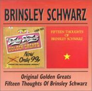 Brinsley Schwarzs Original Golden Greats / 15 Thoughts Of