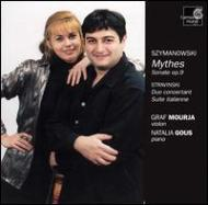 Violin Sonata, Mythes / Suite Italianne, Duo Concertante: Mourja(Vn)gous(P)