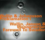 Proklamation I & Farewell To Sweden